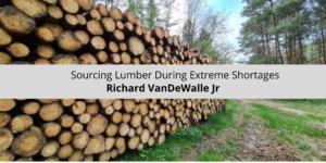 Sourcing-Lumber-During-Extreme-Shortages-.